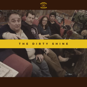 The Dirty Shine