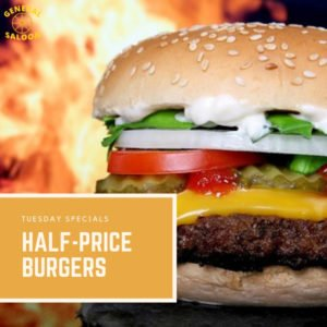 Tuesday Specials - Half Price Burgers